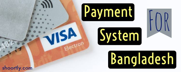 How to make payment from Bangladesh